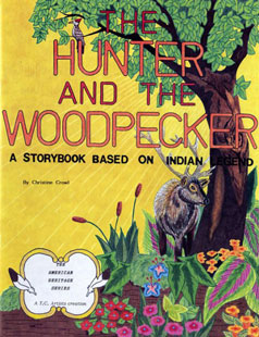 The Hunter and the Woodpecker